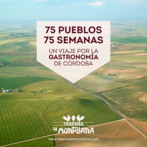75 PUEBLOS, 75 SEMANAS: Un viaje por la gastronomía de Córdoba